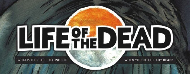 life-of-the-dead-title
