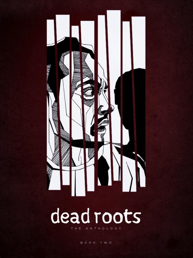 Dead Roots Vol 2