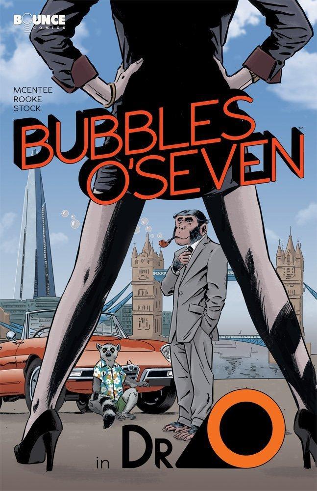 Bubbles O'Seven: Dr O