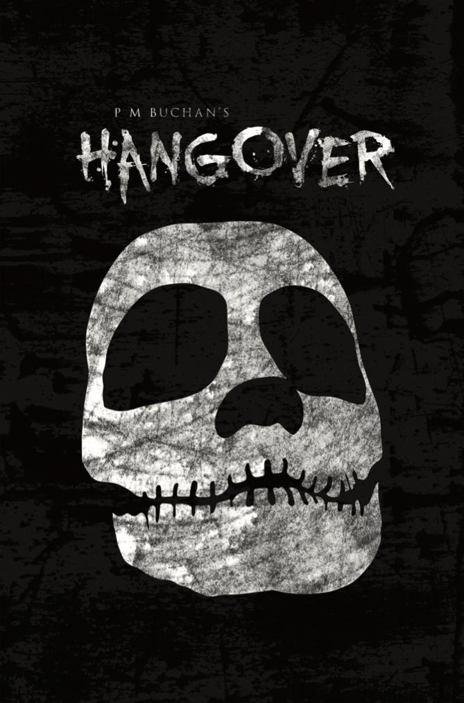 P M Buchan's Hangover